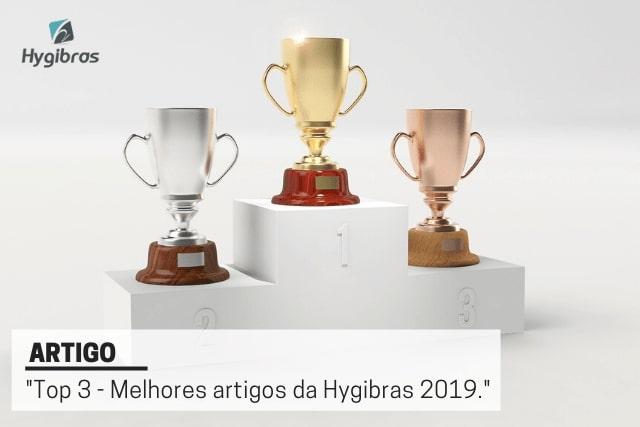 Top 3 - Melhores artigos Hygibras 2019