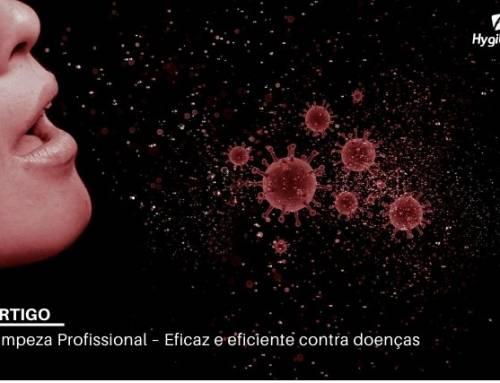 Limpeza Profissional – Eficaz e eficiente contra doenças