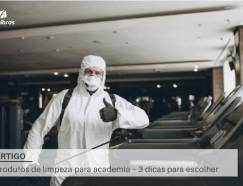 Produtos de limpeza para academia – 3 dicas para escolher