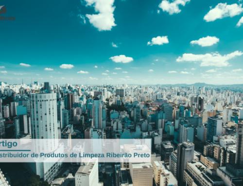 Produtos de Limpeza Ribeirão Preto: Como escolher?