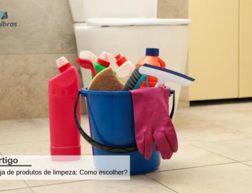 Loja de Produtos de Limpeza: Como escolher?